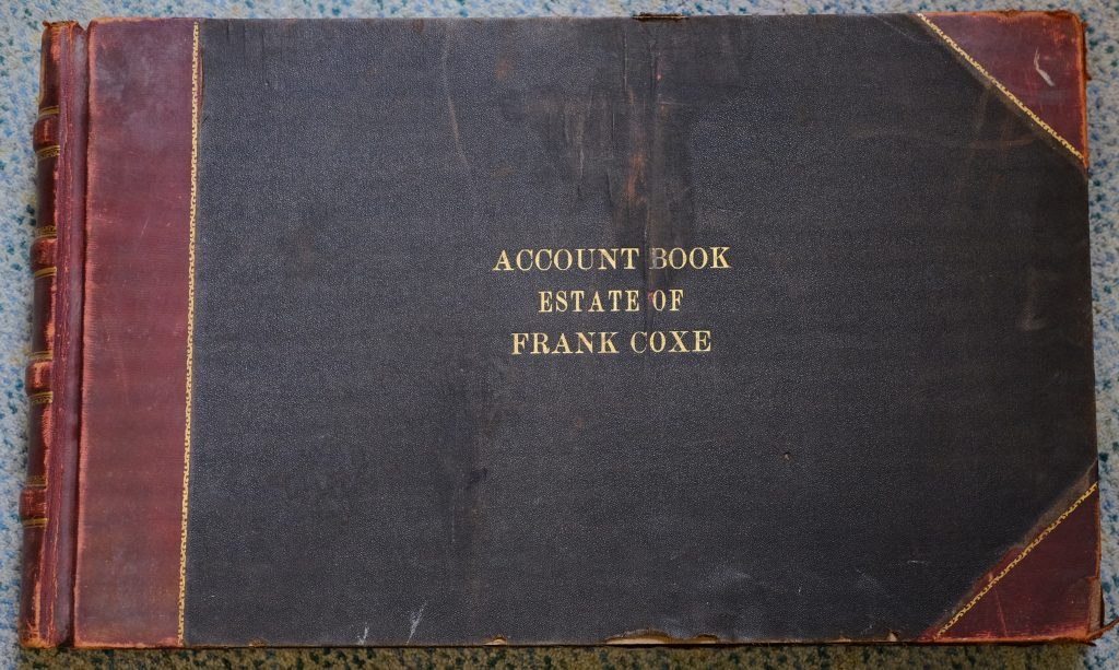 Account book of the Frank Coxe Estate book covering the years 1908-1914
